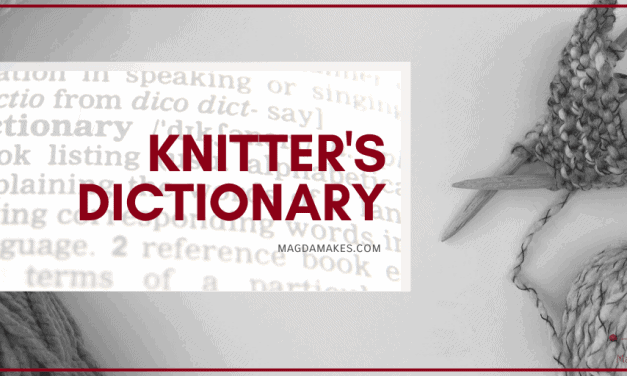 The Secret Language of Knitting: A Knitting Dictionary