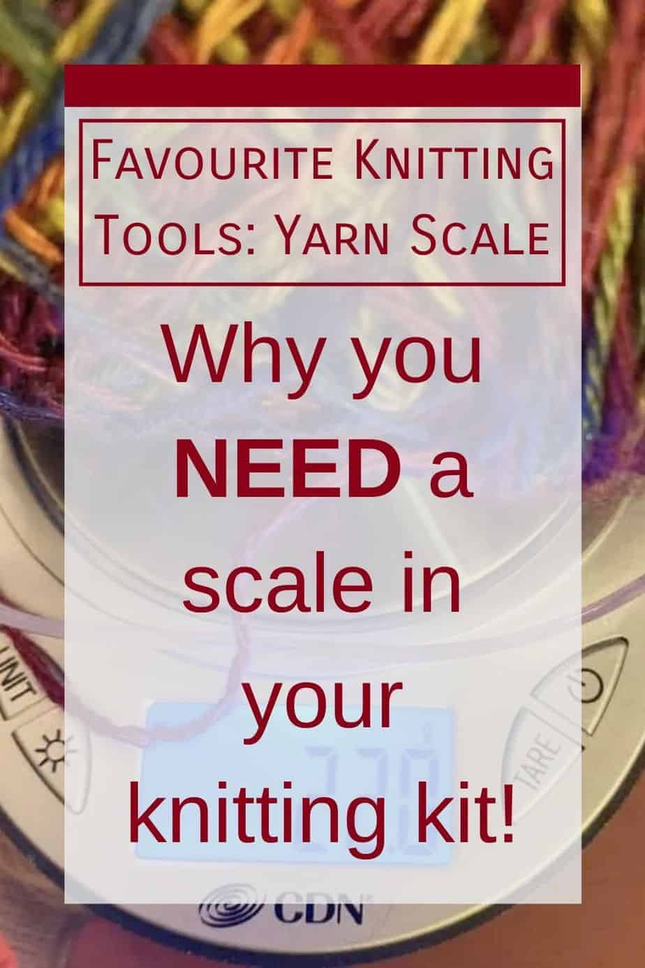 Favourite Knitting Tools: Yarn Scale with yarn: Why you want to weigh your yarn. How to weigh your yarn. How to find the perfect yarn scale. Plus, why you need coins in your knitting kit.